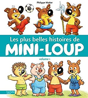 Les plus belles histoires de Mini-Loup - tome 1