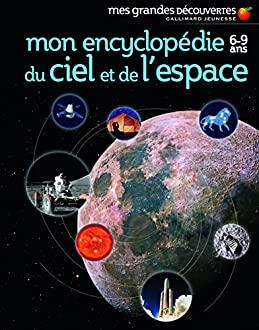 Encyclopédie 6-9 ans du ciel et de l'espace