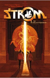 Strom Tome 1 - Le collectionneur