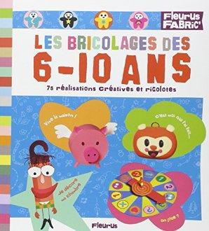 Un livre pour apprendre bricoler aux enfants de 6 10 ans - Livre pour enfant de 10 ans ...