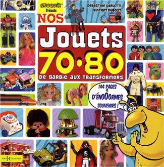 Nos jouets 70,80