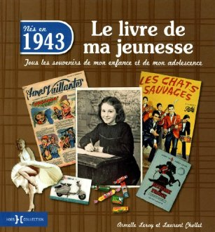 1943 Le livre de ma jeunesse