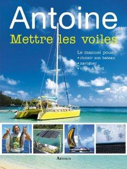 Antoine Mettre les voiles