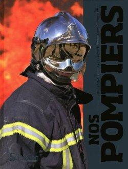Livre - Nos Pompiers