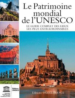 Le patrimoine mondiale de l'UNESCO