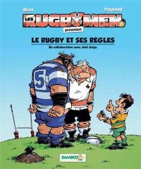 Les Rugbymen : Le rugby et ses règles