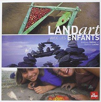 La Land Art avec les enfants