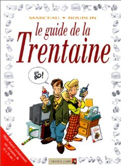 Le guide de la trentaine