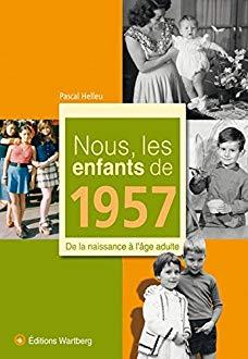 Nous les enfants de 1957
