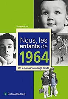 Nous les enfants de 1964