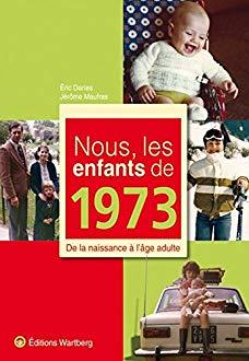 Nous les enfants de 1973