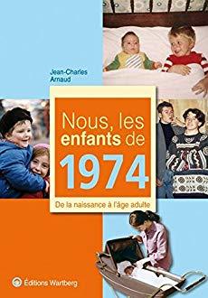 Nous les enfants de 1974
