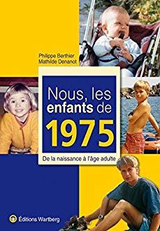 Nous les enfants de 1975