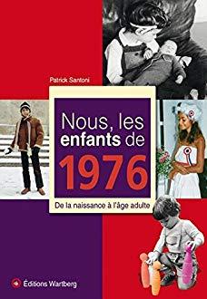 Nous les enfants de 1976