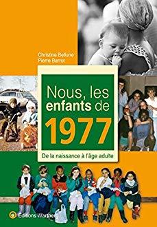 Nous les enfants de 1977