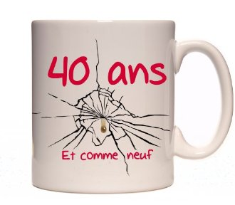 trouverleboncadeau mug 40 ans effet cass. Black Bedroom Furniture Sets. Home Design Ideas