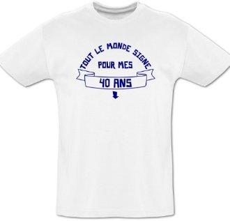 Tee shirt 40 ans � d�dicacer + feutre
